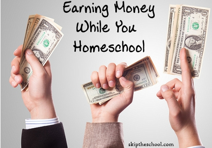 making money while you homeschool